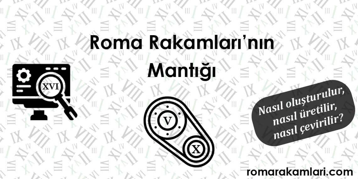 Roma Rakamlarının Mantığı