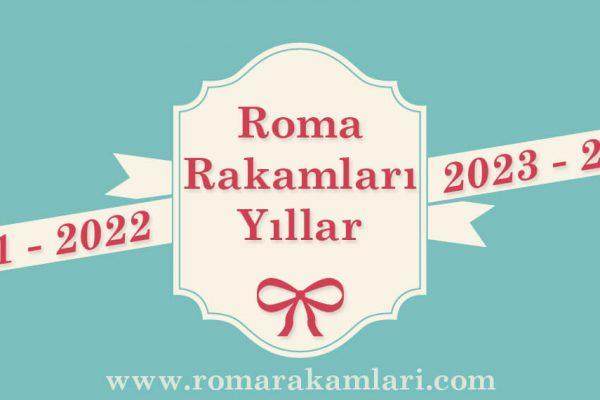 Romen Rakamları Yıllar